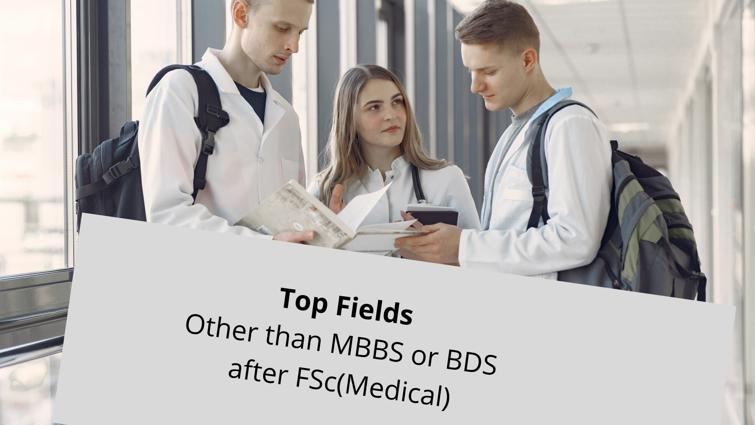 Top Fields other than MBBS or BDS after FSc(Pre-Medical)