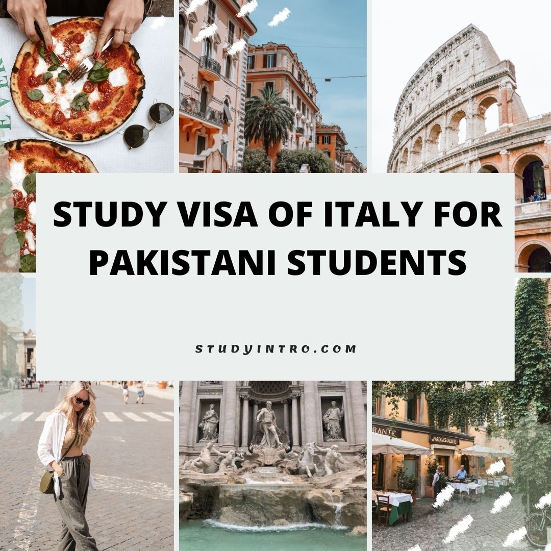 Get Study Visa of Italy for Pakistani Students