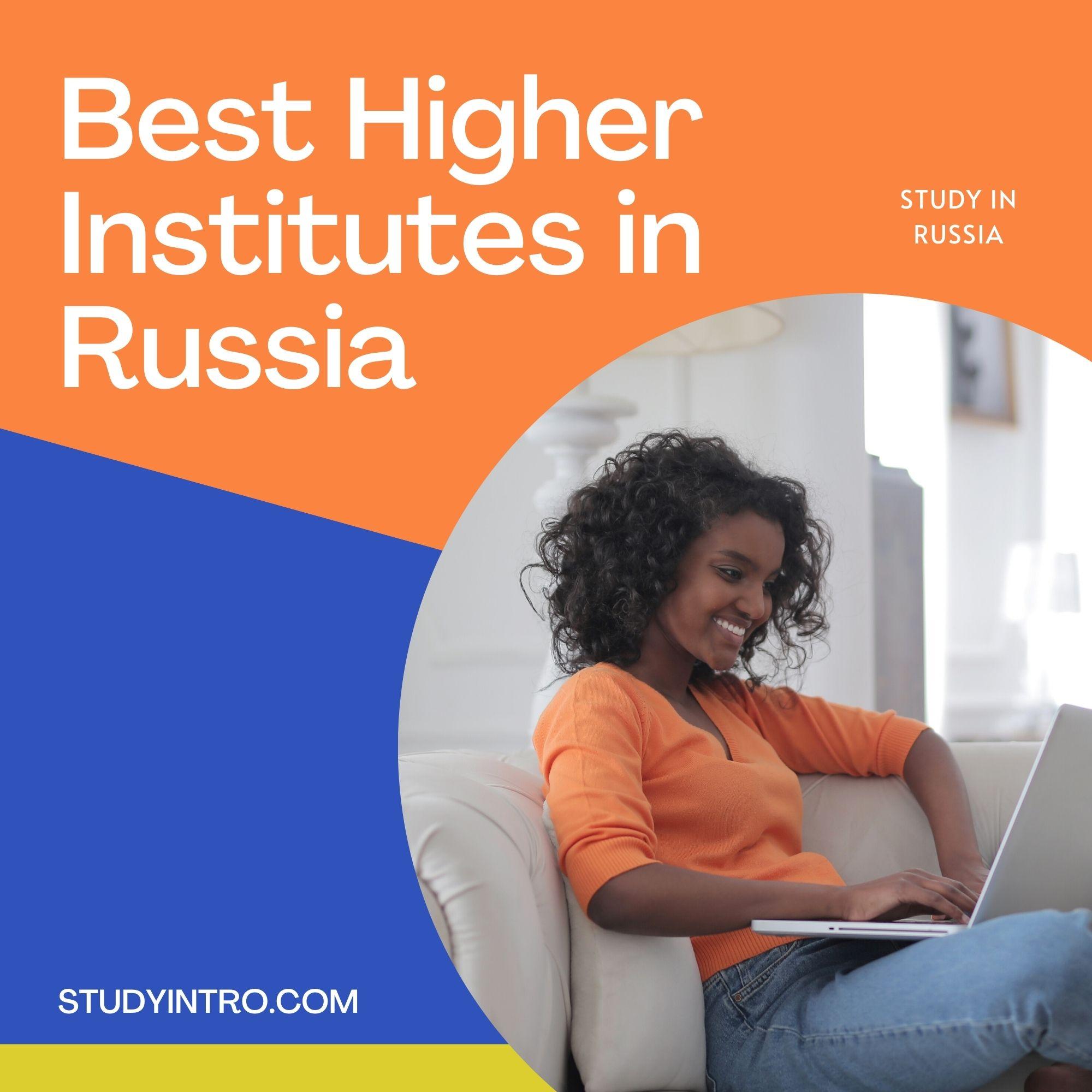 Best Higher Institutes in Russia