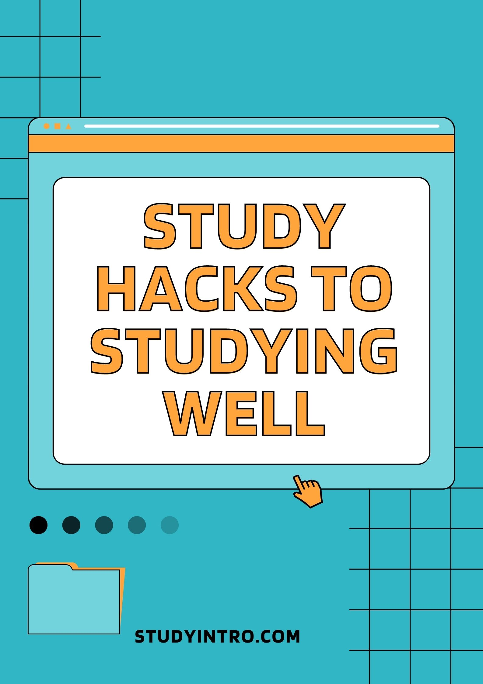 Study Hacks for Studying Well