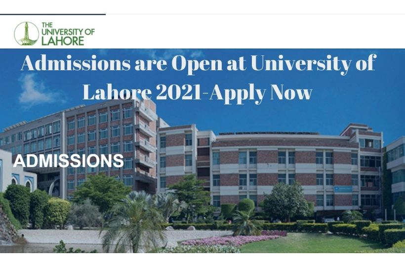 Admissions are Open at University of Lahore 2021-Apply Now
